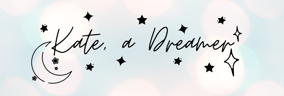 Kate, a Dreamer Book Blog